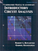 Laboratory Manual to Accompany Introductory Circuit Analysis  Eleventh Edition