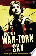 Under a War Torn Sky