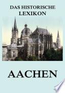 Das historische Lexikon - Aachen