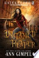 Untamed Reaper