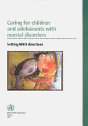 Caring for Children and Adolescents with Mental Disorders