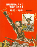 Russia and the USSR  1905 1991