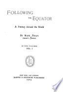 The writings of Mark Twain  5  Following the Equator    1