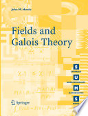 Fields And Galois Theory book