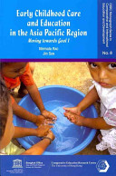 Early Childhood Care and Education in the Asia Pacific Region
