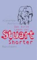 Das kurze Leben des Stuart Shorter