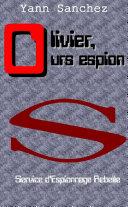 Book Olivier, Ours espion : Service d'Espionnage Rebelle