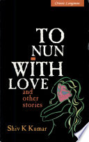 To Nun with Love and Other Stories