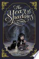 The Year Of Shadows : by the unlikeliest allies. a heartfelt, gently...