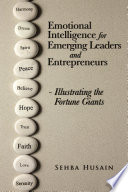 Emotional Intelligence For Emerging Leaders And Entrepreneurs Illustrating The Fortune Giants