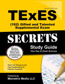 TExES  162  Gifted and Talented Supplemental Exam Secrets Study Guide