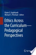Ethics Across The Curriculum Pedagogical Perspectives