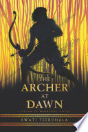 The Archer at Dawn Book PDF