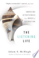 The Listening Life