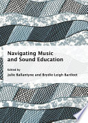 Navigating Music and Sound Education