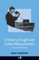 download ebook a history of light and colour measurement pdf epub
