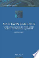 Malliavin Calculus with Applications to Stochastic Partial Differential Equations