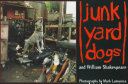 Junkyard Dogs and William Shakespeare Photography In Which All The Photos Were
