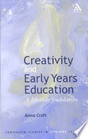Creativity and Early Years Education Schemes Focusing On Children Aged Three To