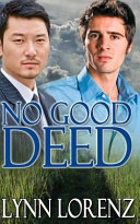 No Good Deed Department He S Also Bi Sexual And A Chinese American