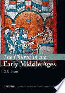 The Church in the Early Middle Ages