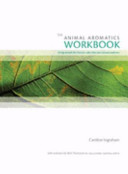The Animal Aromatics Workbook