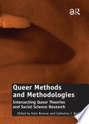Queer Methods and Methodologies