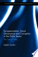 Europeanisation  Good Governance and Corruption in the Public Sector