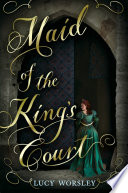 Maid of the King's Court Book Cover