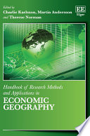 Handbook Of Research Methods And Applications In Economic Geography book