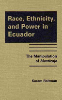 Race  Ethnicity  and Power in Ecuador
