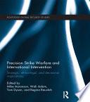 Precision Strike Warfare and International Intervention