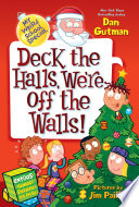 My Weird School Special  Deck the Halls  We re Off the Walls