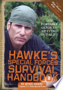 Hawke s Special Forces Survival Handbook
