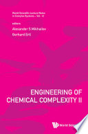 Engineering of Chemical Complexity II