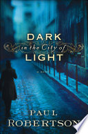 Dark In The City Of Light : suspicion rule the day. when the wife of...