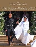 Harry Meghan The Royal Wedding Book