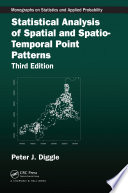 Statistical Analysis of Spatial and Spatio Temporal Point Patterns  Third Edition