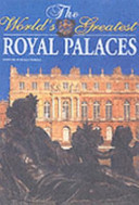 The World's Greatest Royal Palaces