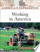 Working In America : united states, they confronted the...