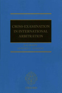 Cross Examination in International Arbitration