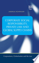 Corporate Social Responsibility  Private Law and Global Supply Chains