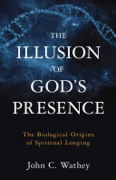 The Illusion Of God S Presence : the intuitive feeling of god's presence. more than...