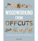 Woodworking from Offcuts