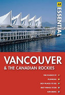 Vancouver and the Canadian Rockies
