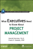 What Executives Need To Know About Project Management : project management as an executive today,...