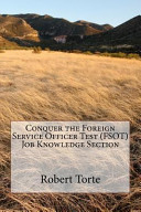 Conquer the Foreign Service Officer Test  Fsot  Job Knowledge Section