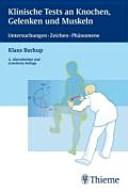 Klinische Tests an Knochen  Gelenken und Muskeln