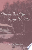 Poems for You, Songs to Me That Had Long Been Forgotten His Knowledge