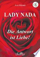 Lady Nada - Die Antwort ist Liebe